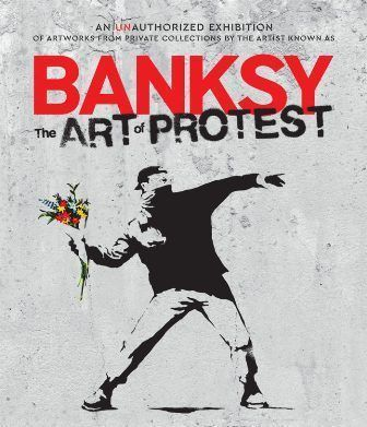 Banksy «The Art of Protest»